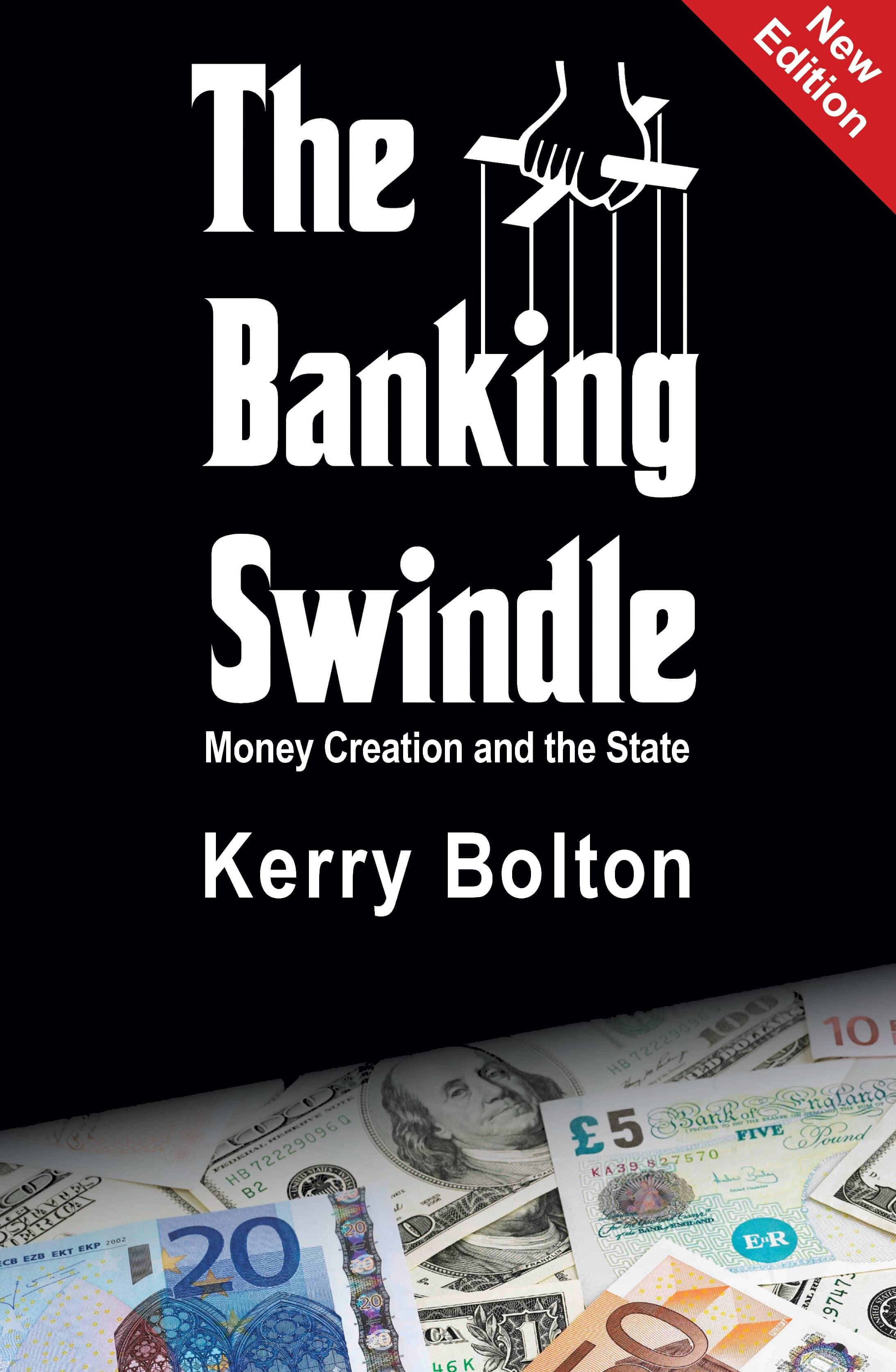 The Banking Swindle